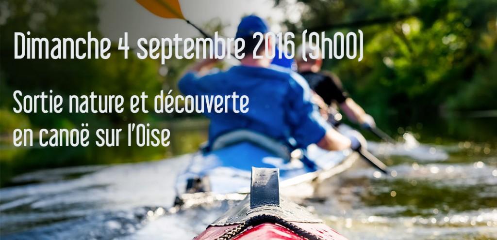Sortie nature en canoë sur l'Oise le dimanche 4 septembre 2016 au départ de CHATILLON/OISE