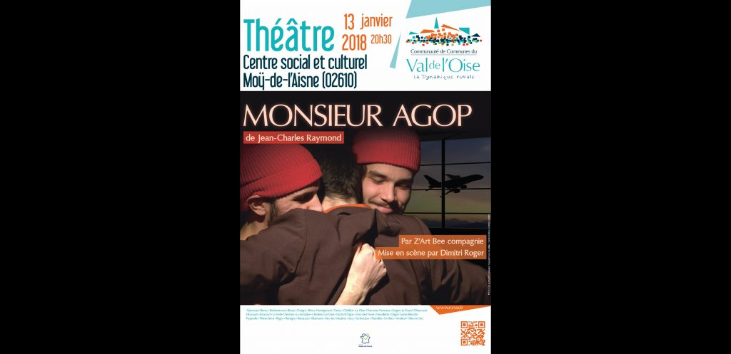 Théâtre le 13 janvier 2018 à MOY DE L'AISNE – Monsieur AGOP – Z'Art Bee Compagnie