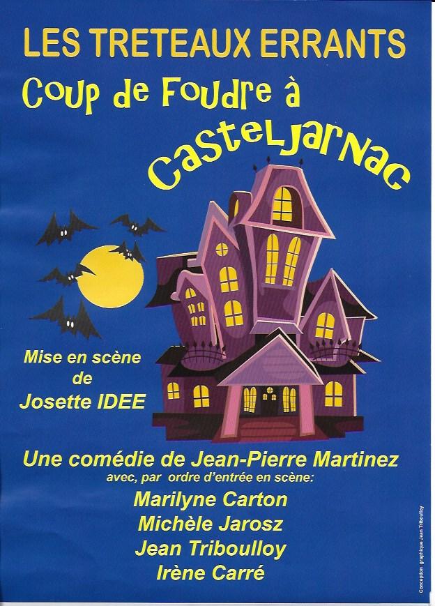 Théâtre : Coup de foudre a Casteljarnac – samedi 1er février 2020 – 20h30
